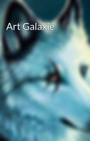 Art Galaxie by syrador