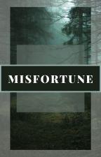 Misfortune από Istoria_agapis