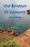 Une Romance de Vacances [RÉÉCRITURE TERMINÉE] cover