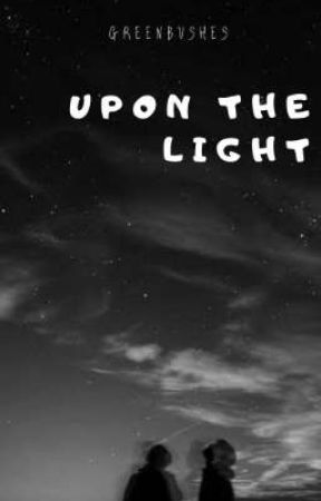 UPON THE LIGHT by Greenbushes