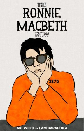 The Ronnie Macbeth Show by willoughbyblake