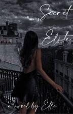 1| Secret Elite ✔︎ by _elissee