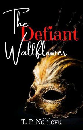 The Defiant Wallflower by Talanip