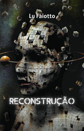 Duologia Poética V.2 - Reconstrução by Luluzinh3