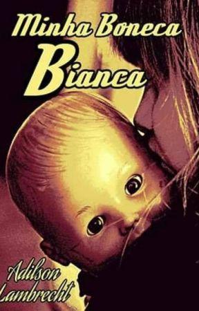 MINHA BONECA BIANCA by Chico_Mh