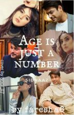Age is just a number || sidnaaz by faresha6