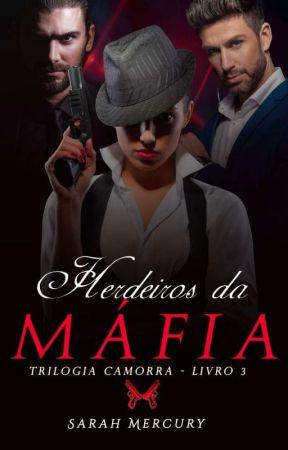Herdeiros Da Máfia ( Degustação) by SarahMercury