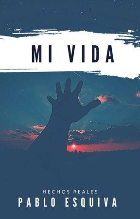 Mi vida.  by pabloesquiva