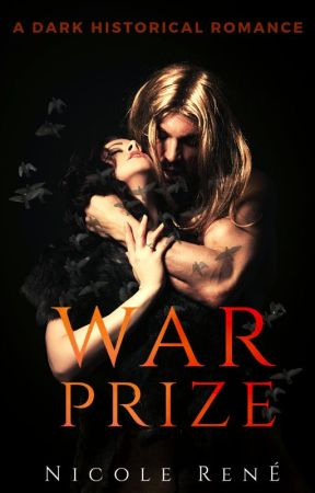 War Prize: A Dark Historical Romance by iheartbrownies