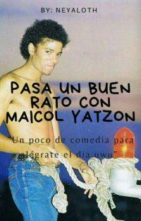 Pasa un buen rato con Maicol Yatzon cover