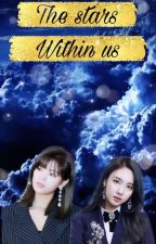 The Stars Within Us [BOOK 2] by BlueBirdByeol