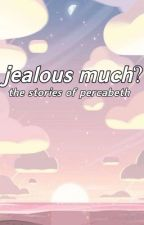 Jealous? A Percabeth side story by Hiimawesomeee