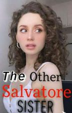The Other Salvatore Sister  by sup3rb1tch