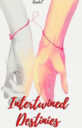 Intertwined Destinies by KaedeT