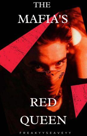 The Mafia's Red Queen    D.J.S by FREAKYYSEAVEYY