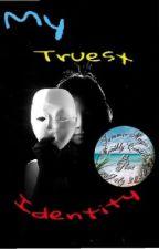 My Truest Identity by Godsbeloved1012