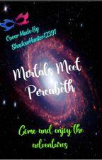 Mortals meet percabeth by nemisis11221