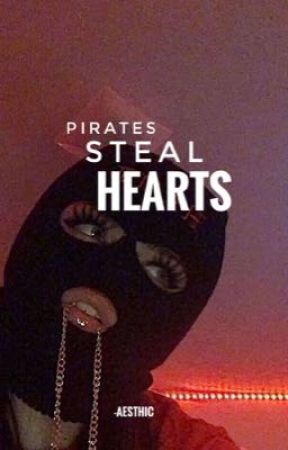 pirates steal hearts by -aesthic