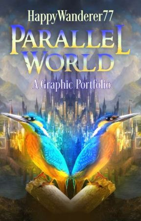 Parallel World | A Graphic Portfolio by HappyWanderer77