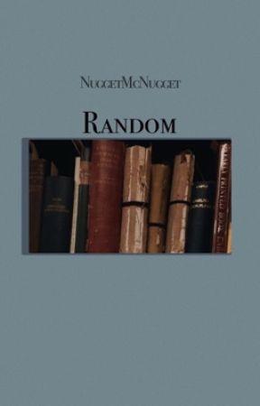 Random by nuggetmcnugget