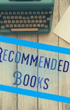Recommended Books by louise102728