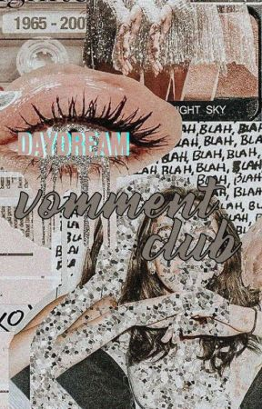 Daydream Vomment Club (Open) by daydream_vc