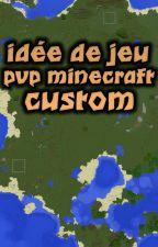 Mes Idées De Série PvP Minecraft Custom by Ysomyne