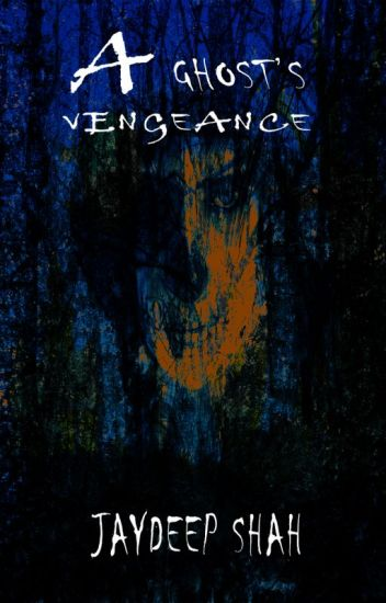 A Ghost's Vengeance