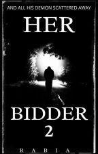 Her Bidder (Season 2)(Discontinued) by rabia83279