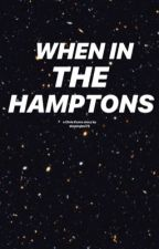 When In The Hamptons - C. Evans  by shawnyboi75