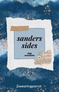 sanders sides oneshots :D cover