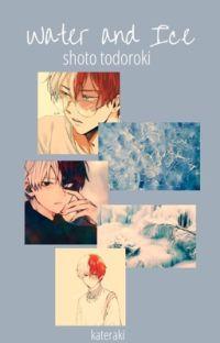 Water and Ice(Shoto Todoroki) cover