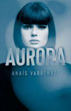 Aurora © by AnaisVarrenate