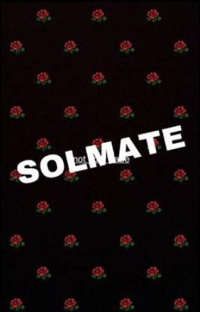 💖SOULMATES💝 by naenaethatbitch