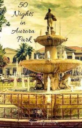 50 Nights in Aurora Park by sparksflyandhigh