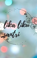 Lika Liku Santri by AlfaNew2