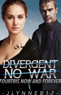 Fourtris Now and Forever: Divergent No War cover