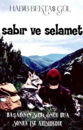 SABIR VE SELAMET by habibektas