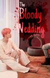 The Bloody wedding  cover