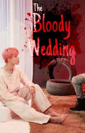 The Bloody wedding 🩸  by minnieGukk