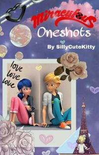 Miraculous Oneshots (REQUESTS CLOSED) cover