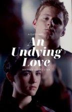 An Undying Love || Clato Fanfiction by leestxr