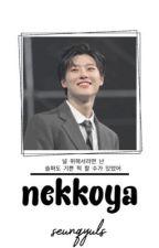 NEKKOYA. seungyul by SEUNQYULS