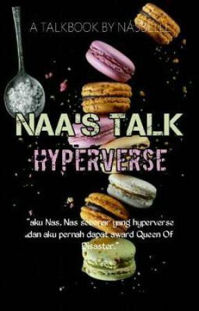 Naa's Talk Hypervers by nasbelle