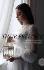 Their Freedom by mahl123