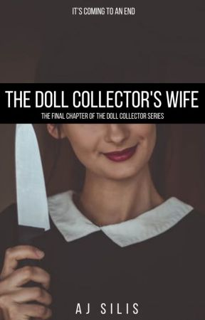 The Doll Collector's Wife by AllessandraSilis