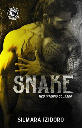 SNAKE - Meu Inferno Dourado (DEGUSTAÇÃO) by SilmaraIzidoro