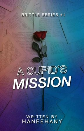 A Cupid's Mission (Under Editing) by haneehany