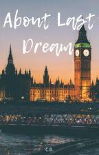 About Last Dream par TchaFa
