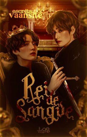 Rei de Sangue • taekook by vaantesite